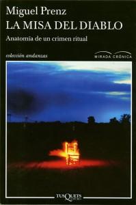 La Misa del Diablo, editorial Tusquets, 2013, 248 páginas (Twitter).